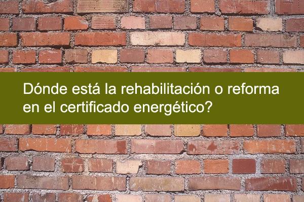 rehabilitacion certificado energetico