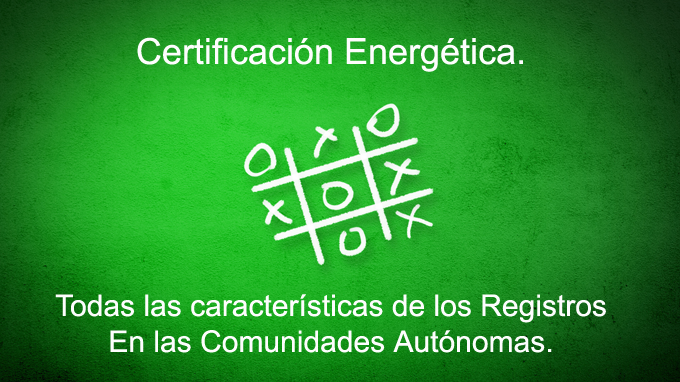 comunidade autonomas certificado energetico